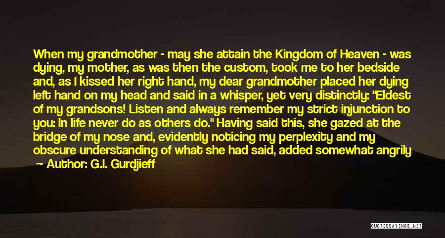 My Mother In Heaven Quotes By G.I. Gurdjieff