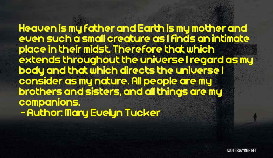 My Mother In Heaven Quotes By Mary Evelyn Tucker