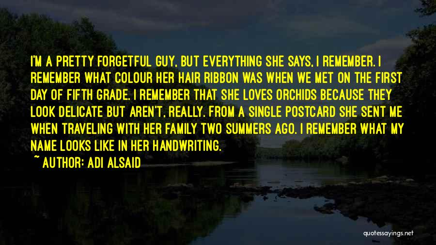 My Name Quotes By Adi Alsaid