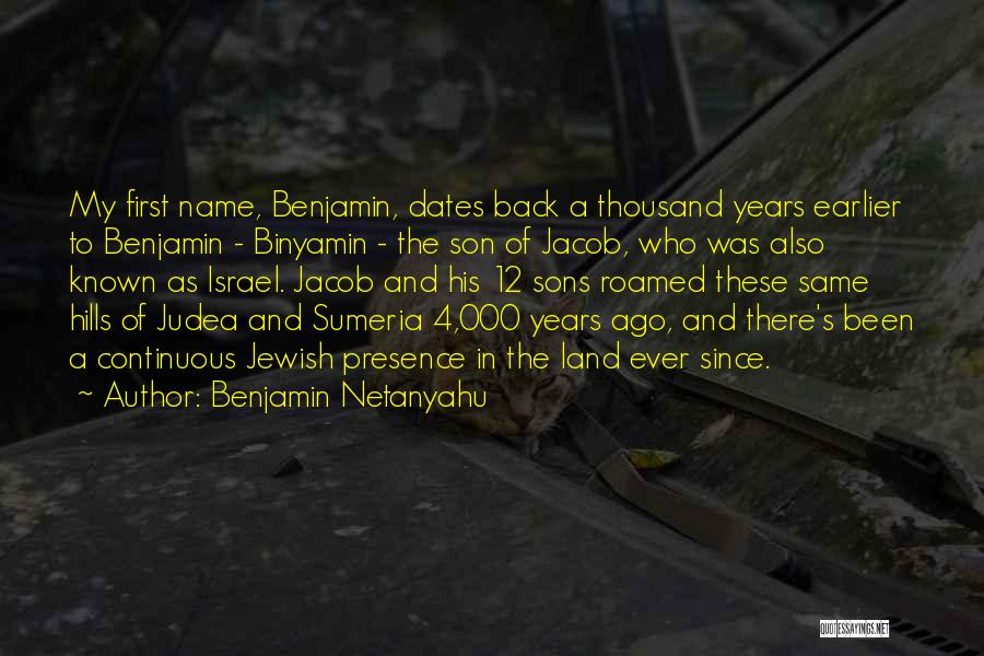 My Name Quotes By Benjamin Netanyahu
