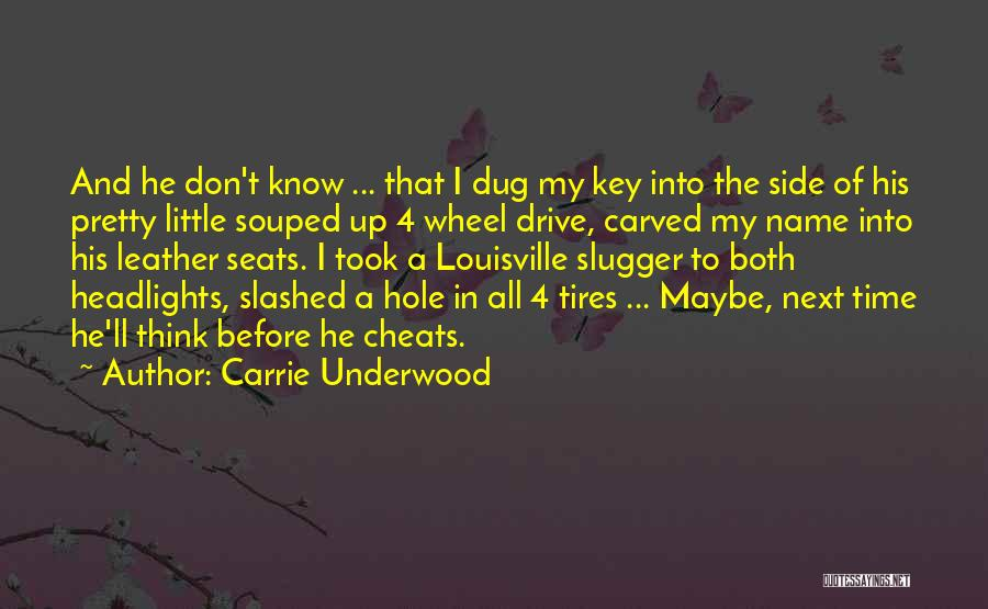 My Name Quotes By Carrie Underwood