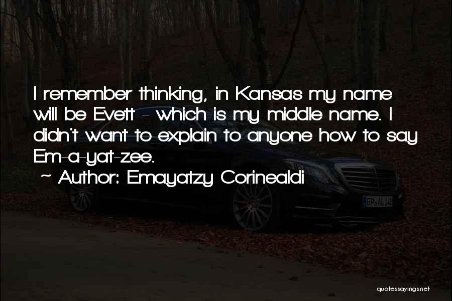 My Name Quotes By Emayatzy Corinealdi