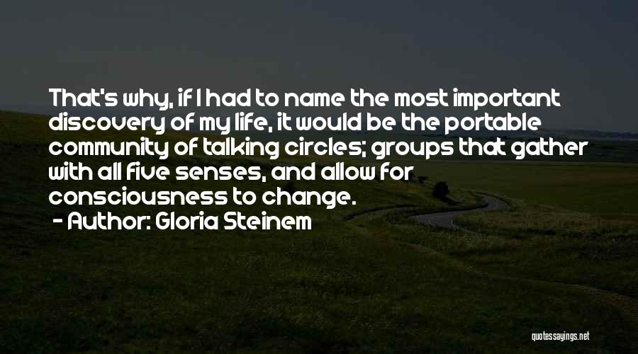 My Name Quotes By Gloria Steinem