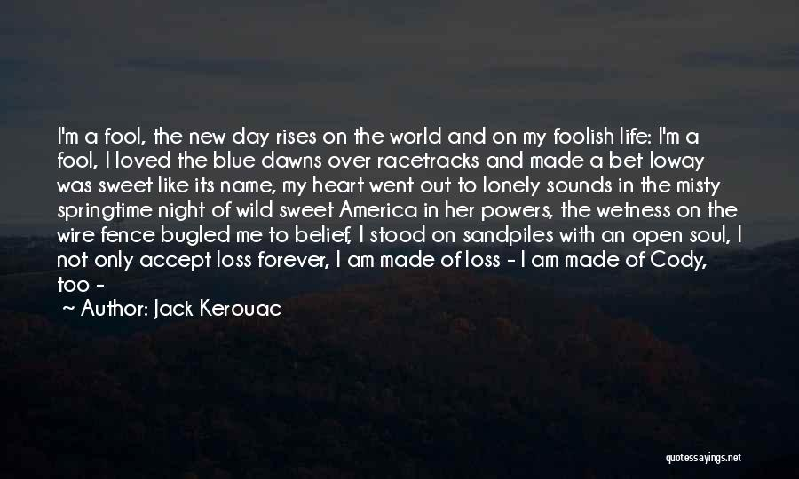 My Name Quotes By Jack Kerouac