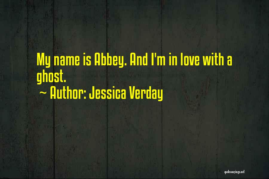 My Name Quotes By Jessica Verday
