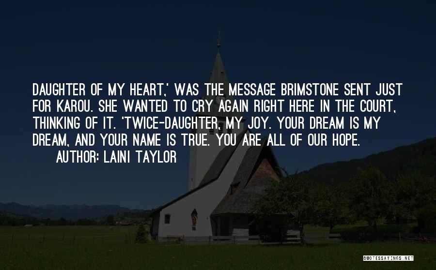 My Name Quotes By Laini Taylor