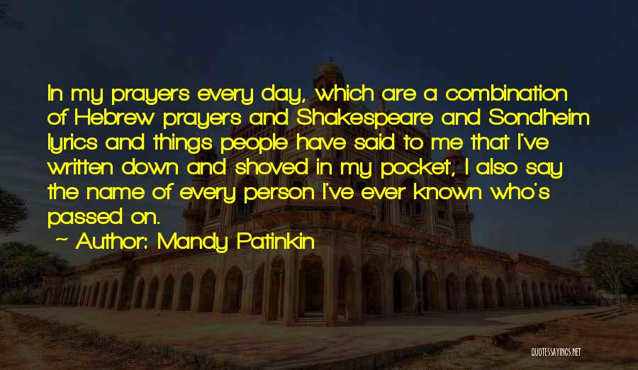 My Name Quotes By Mandy Patinkin