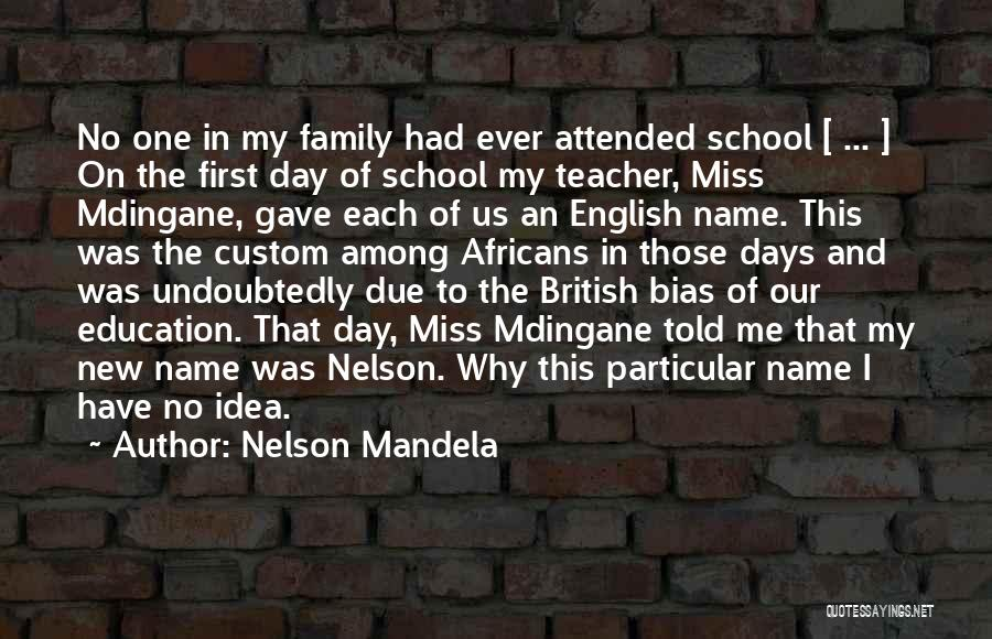 My Name Quotes By Nelson Mandela