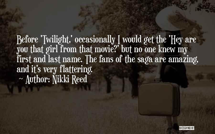 My Name Quotes By Nikki Reed