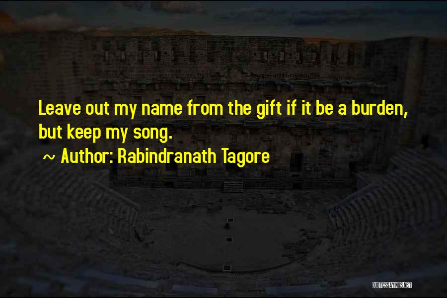 My Name Quotes By Rabindranath Tagore