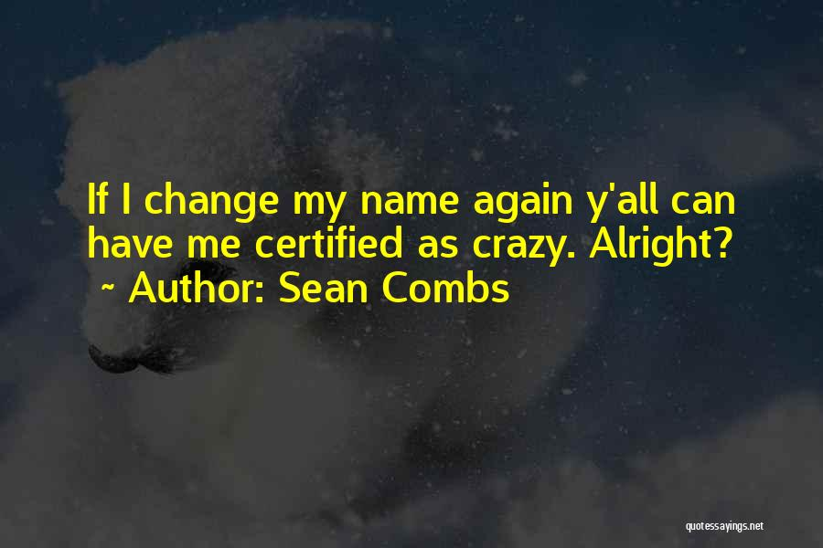 My Name Quotes By Sean Combs
