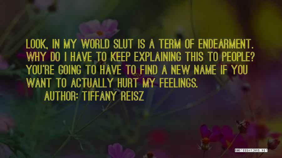 My Name Quotes By Tiffany Reisz