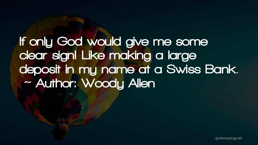 My Name Quotes By Woody Allen