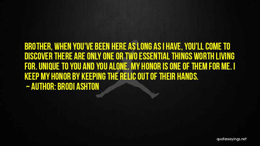 My One And Only Brother Quotes By Brodi Ashton