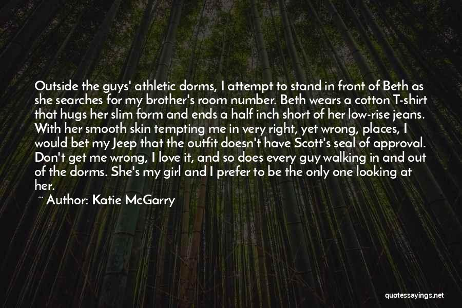 My One And Only Brother Quotes By Katie McGarry