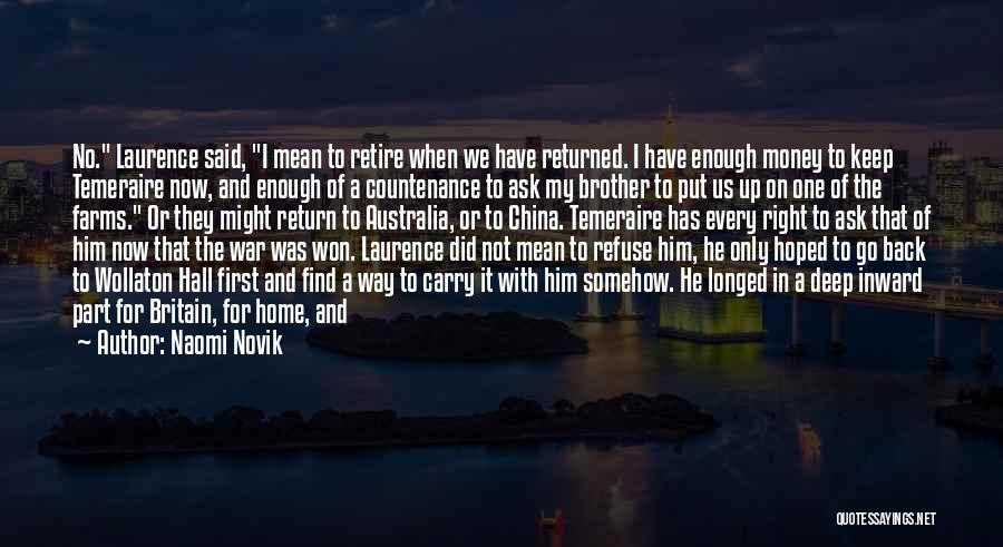 My One And Only Brother Quotes By Naomi Novik