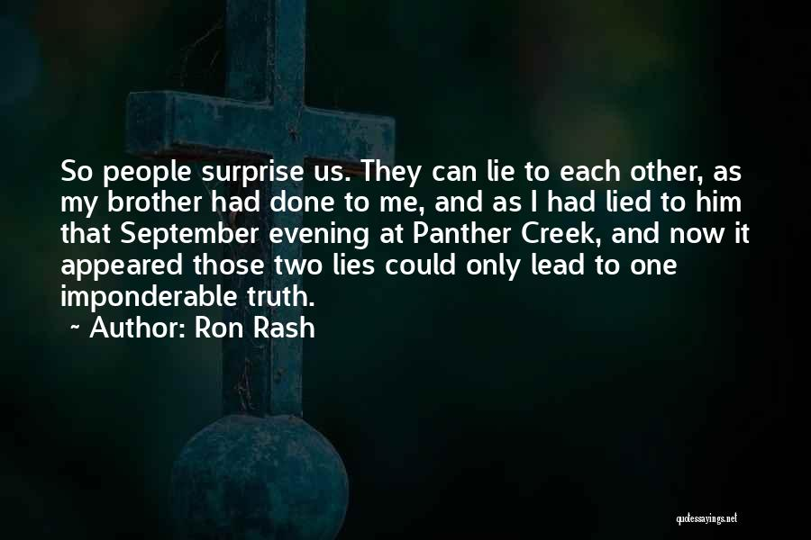 My One And Only Brother Quotes By Ron Rash