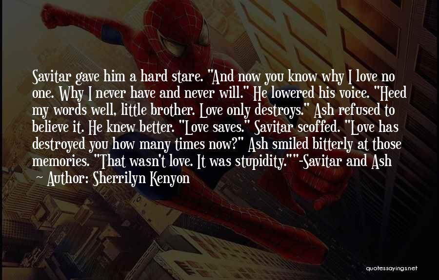 My One And Only Brother Quotes By Sherrilyn Kenyon