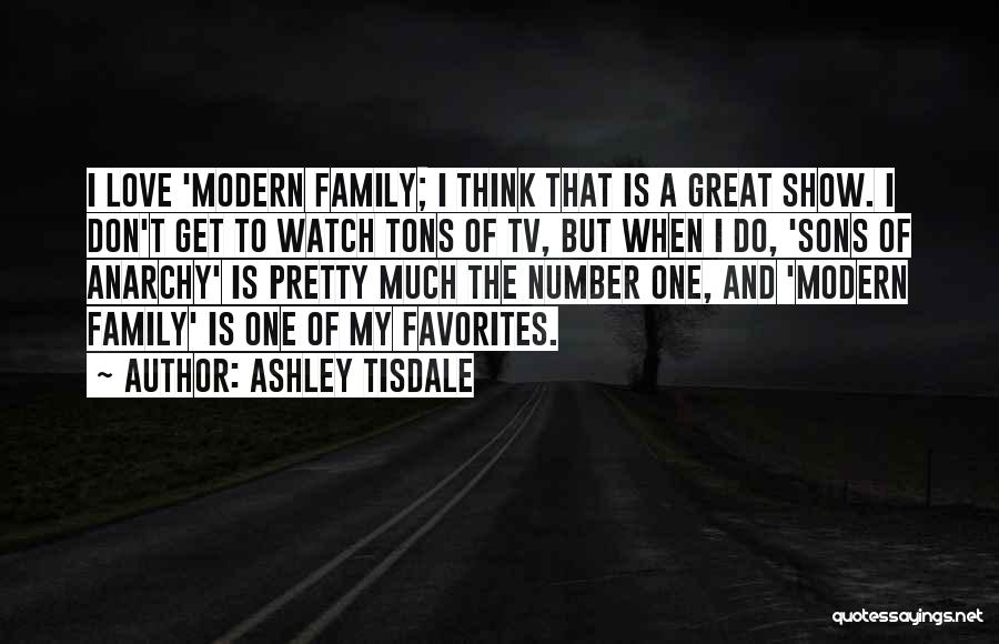 My One Great Love Quotes By Ashley Tisdale