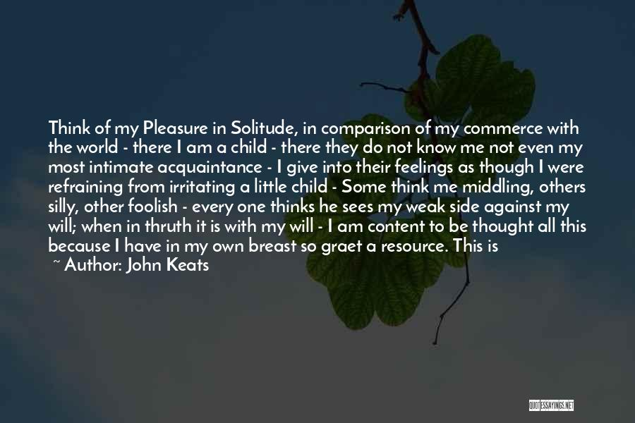 My One Great Love Quotes By John Keats