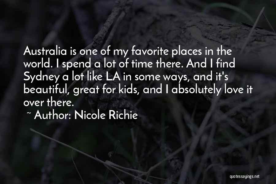 My One Great Love Quotes By Nicole Richie