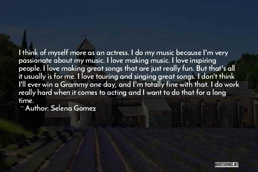 My One Great Love Quotes By Selena Gomez