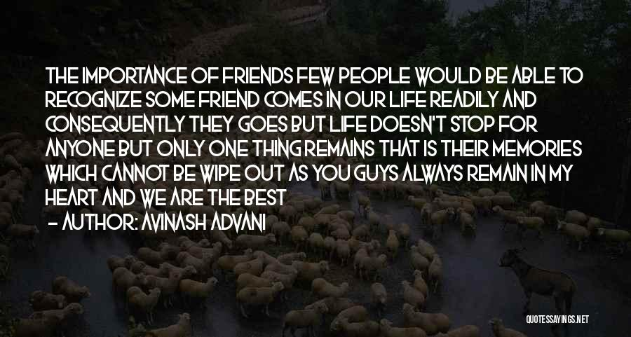 My Only Best Friend Quotes By Avinash Advani