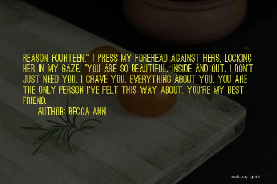 My Only Best Friend Quotes By Becca Ann