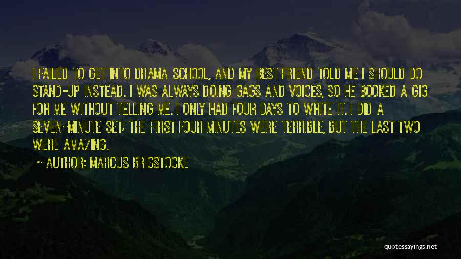 My Only Best Friend Quotes By Marcus Brigstocke