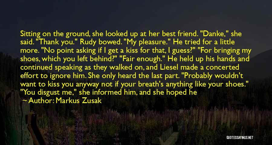 My Only Best Friend Quotes By Markus Zusak