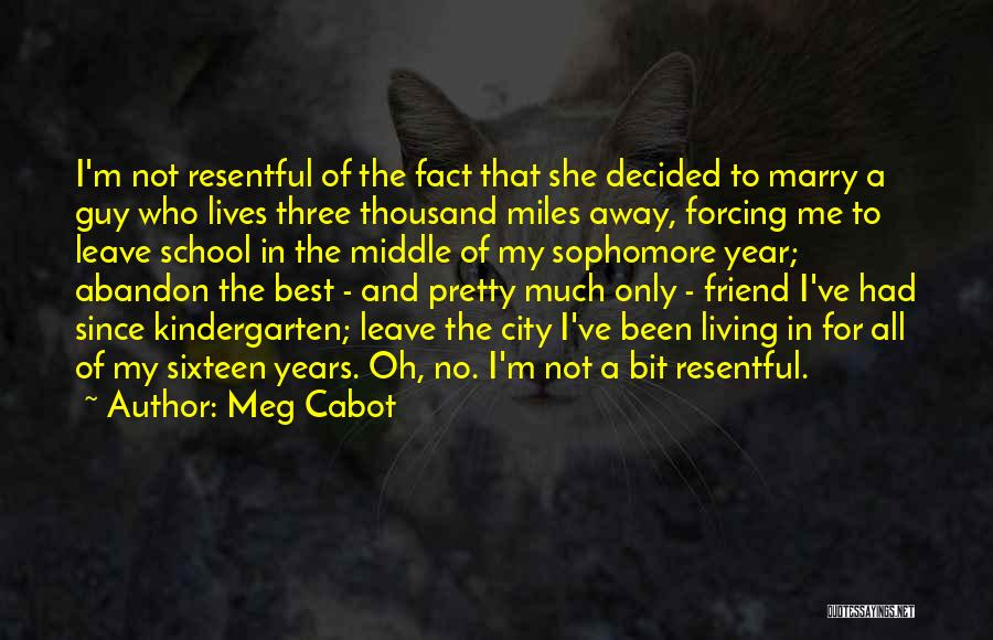 My Only Best Friend Quotes By Meg Cabot