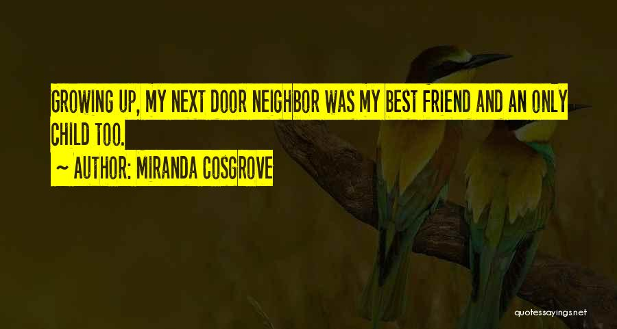 My Only Best Friend Quotes By Miranda Cosgrove