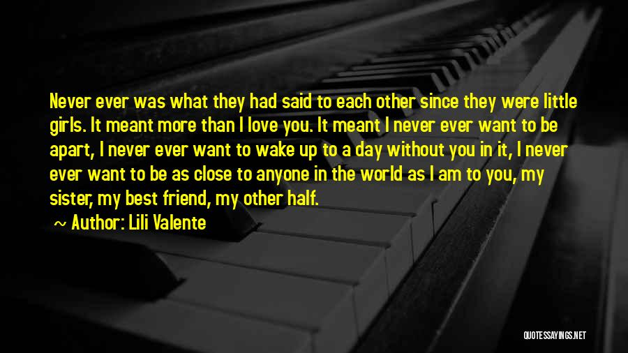 My Other Half Sister Quotes By Lili Valente