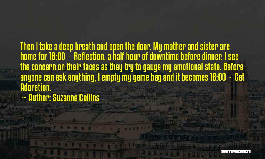 My Other Half Sister Quotes By Suzanne Collins