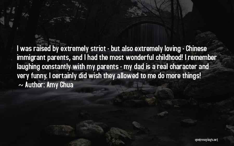 My Parents Funny Quotes By Amy Chua