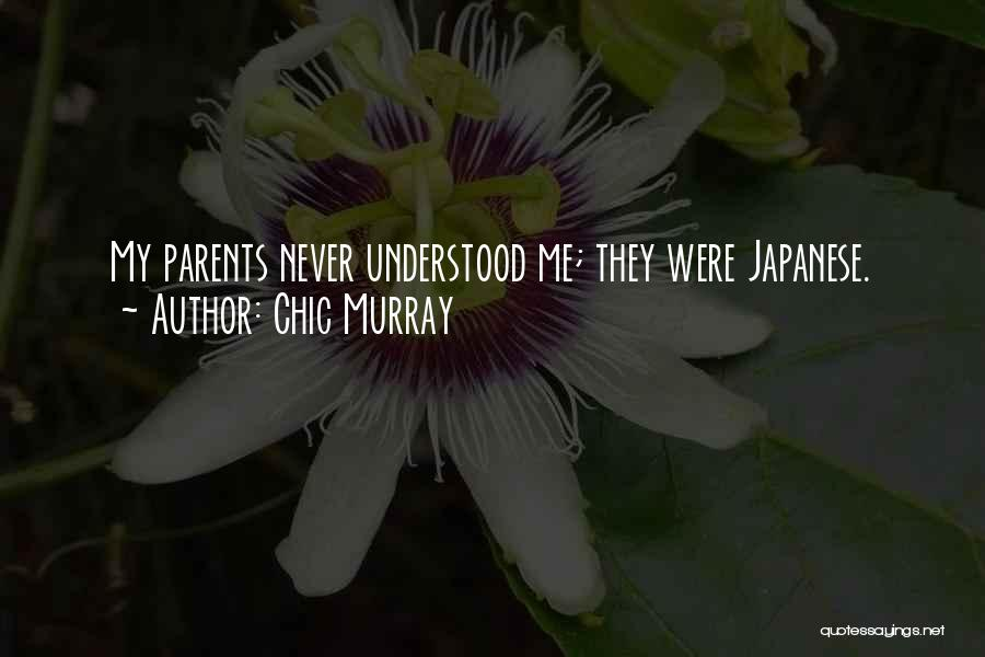 My Parents Funny Quotes By Chic Murray