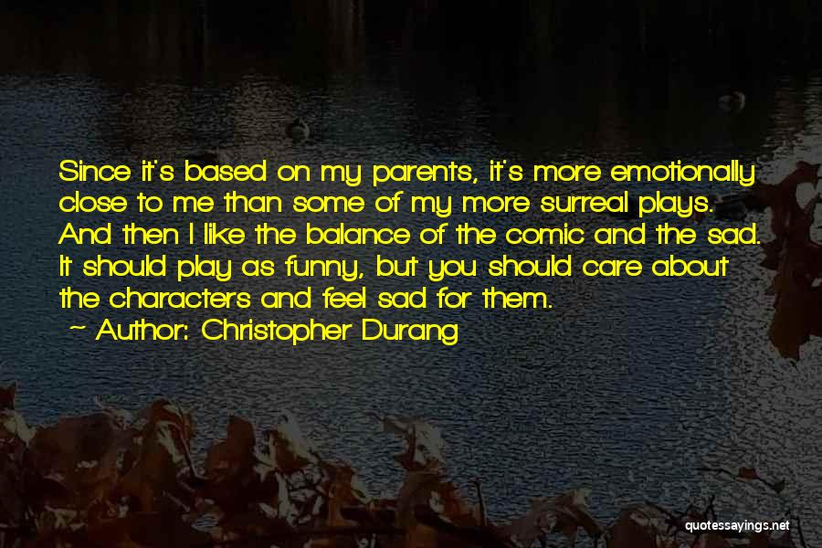 My Parents Funny Quotes By Christopher Durang