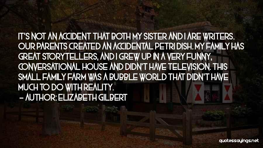 My Parents Funny Quotes By Elizabeth Gilbert