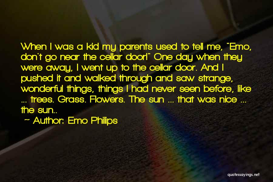 My Parents Funny Quotes By Emo Philips