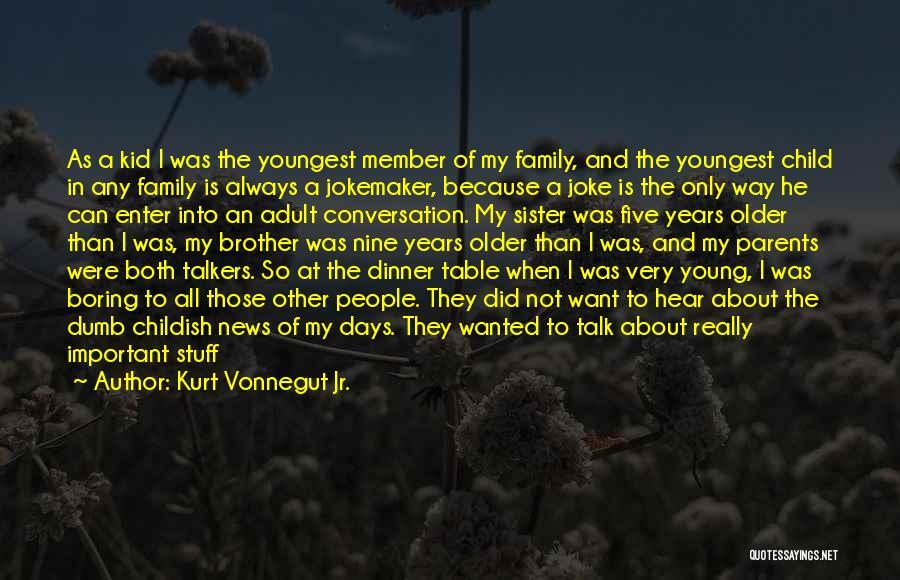 My Parents Funny Quotes By Kurt Vonnegut Jr.