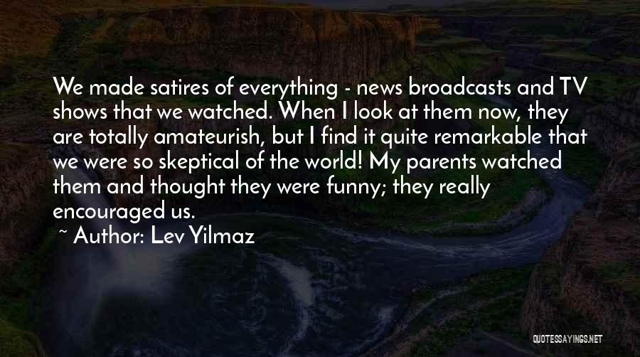 My Parents Funny Quotes By Lev Yilmaz
