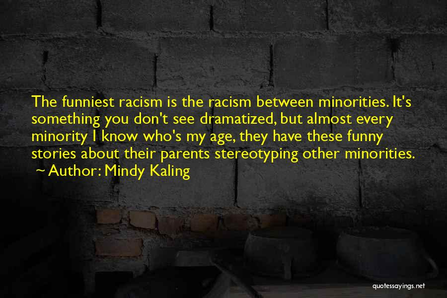 My Parents Funny Quotes By Mindy Kaling