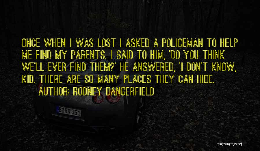 My Parents Funny Quotes By Rodney Dangerfield