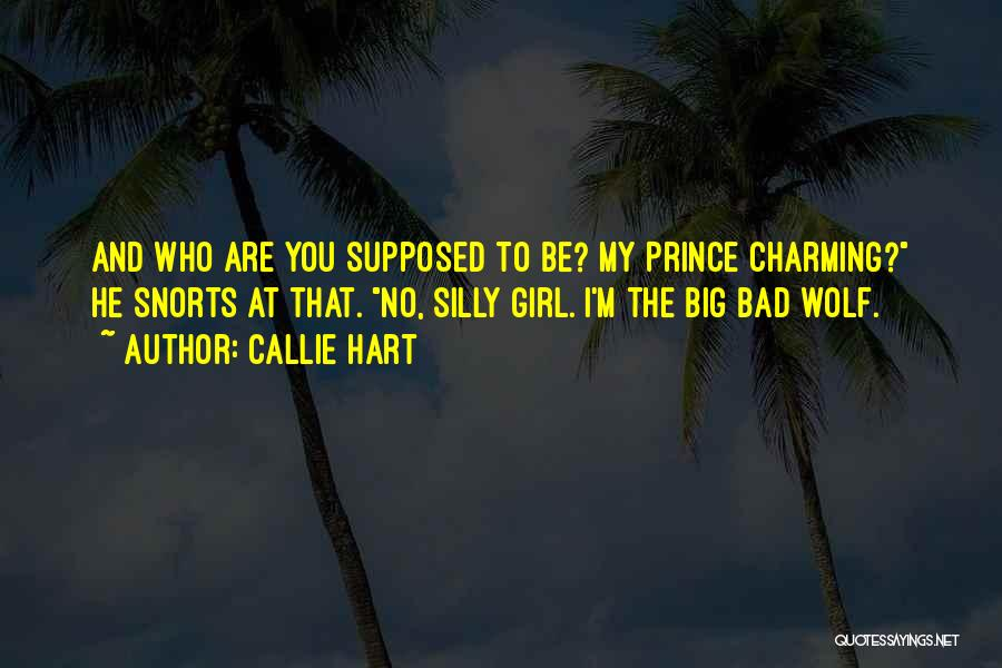 My Prince Charming Quotes By Callie Hart