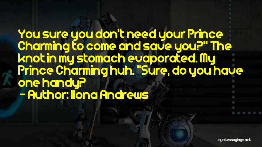 My Prince Charming Quotes By Ilona Andrews