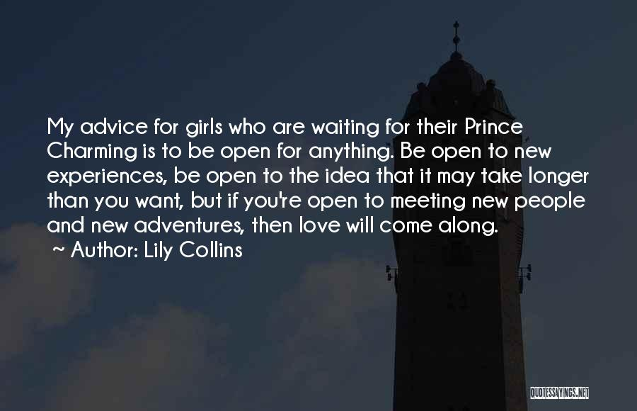 My Prince Charming Quotes By Lily Collins