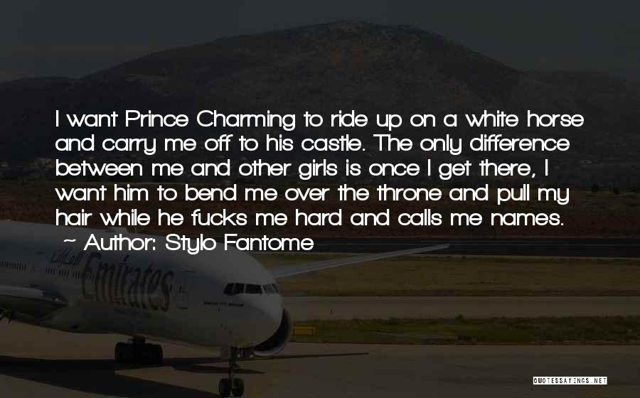 My Prince Charming Quotes By Stylo Fantome