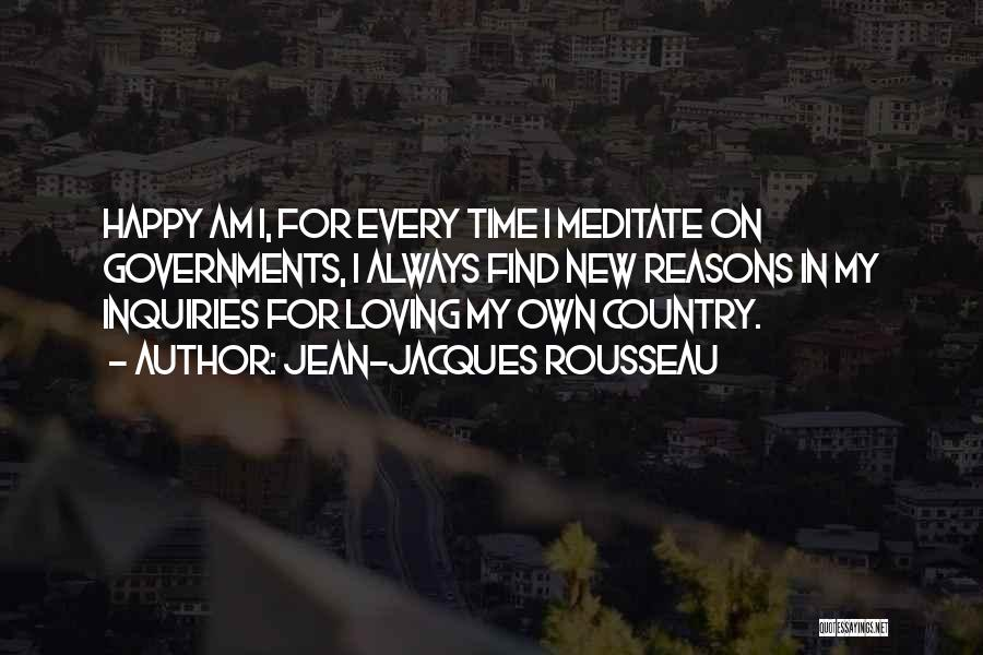 My Reasons Quotes By Jean-Jacques Rousseau