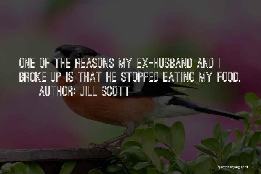 My Reasons Quotes By Jill Scott
