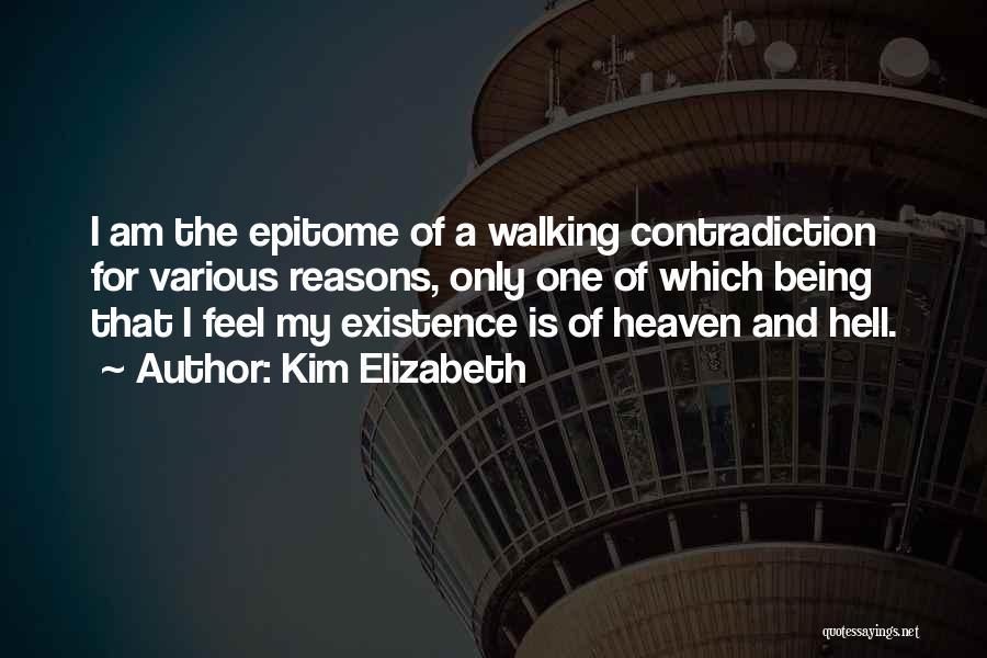 My Reasons Quotes By Kim Elizabeth